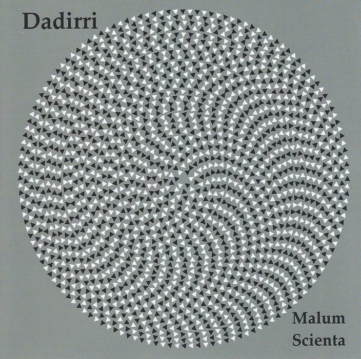 Dadirri - Malum Scienta